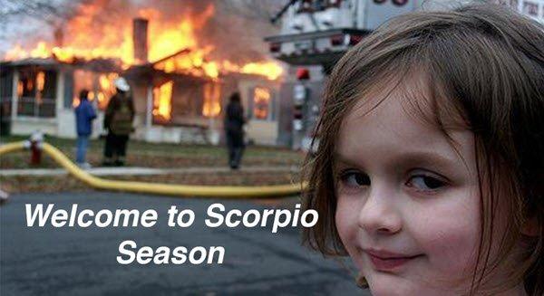 scorpio welcome memes