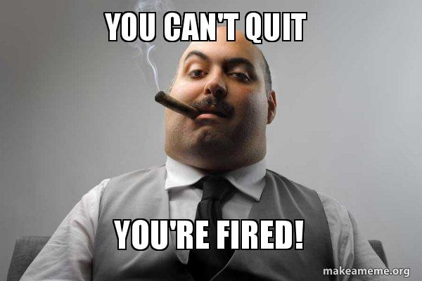 you re fired meme