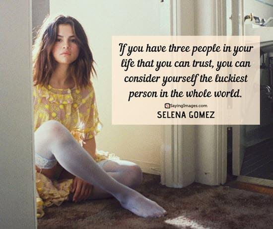 selena gomez trust quotes