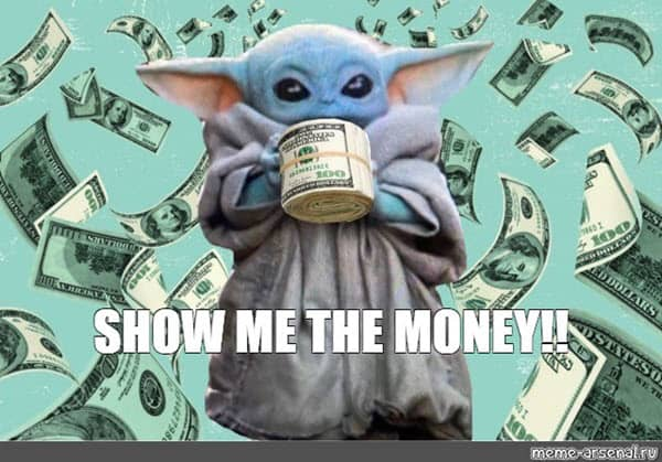 show me the money baby yoda meme