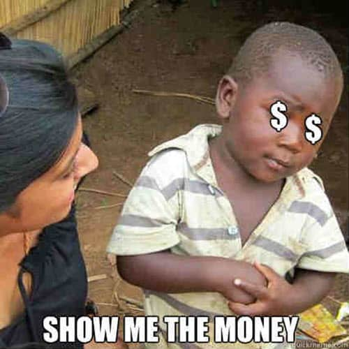 show me the money chaching meme