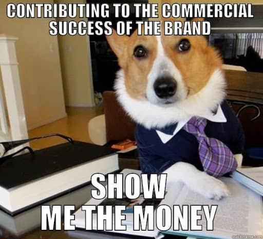 show me the money commercial success meme