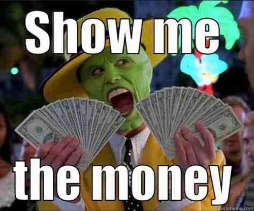 show me the money mask meme