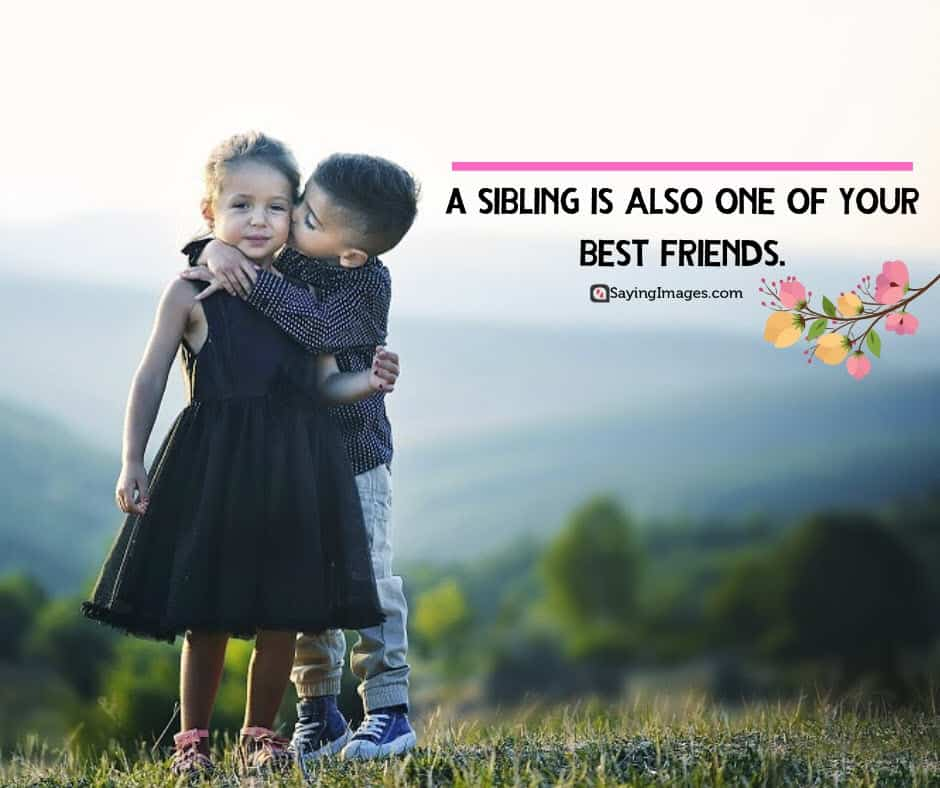 siblings best quotes