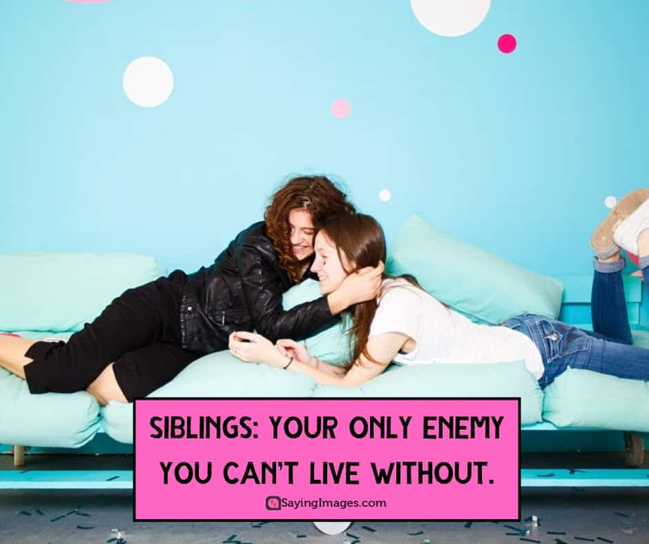 siblings enemy quotes