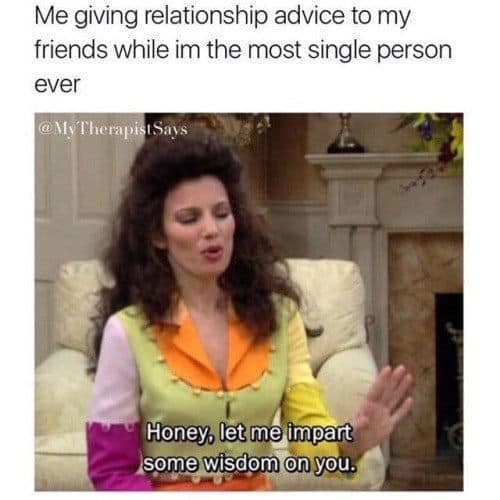single relationship advice meme