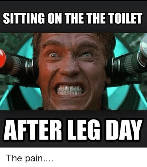 25 Hilarious After Leg Day Meme | SayingImages.com