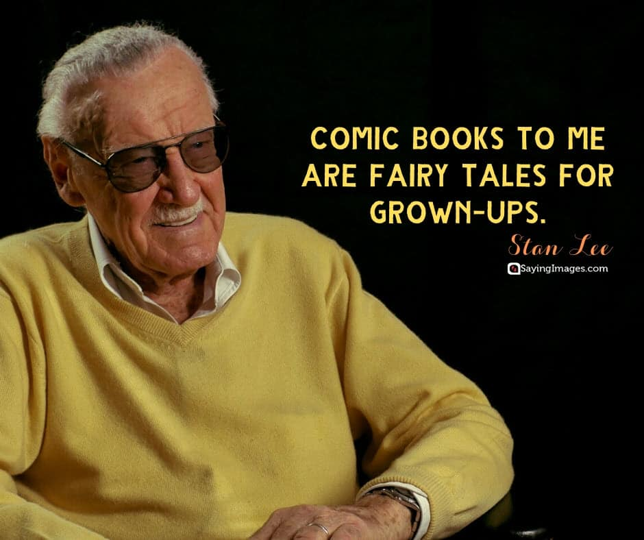 stan lee fairy tales quotes