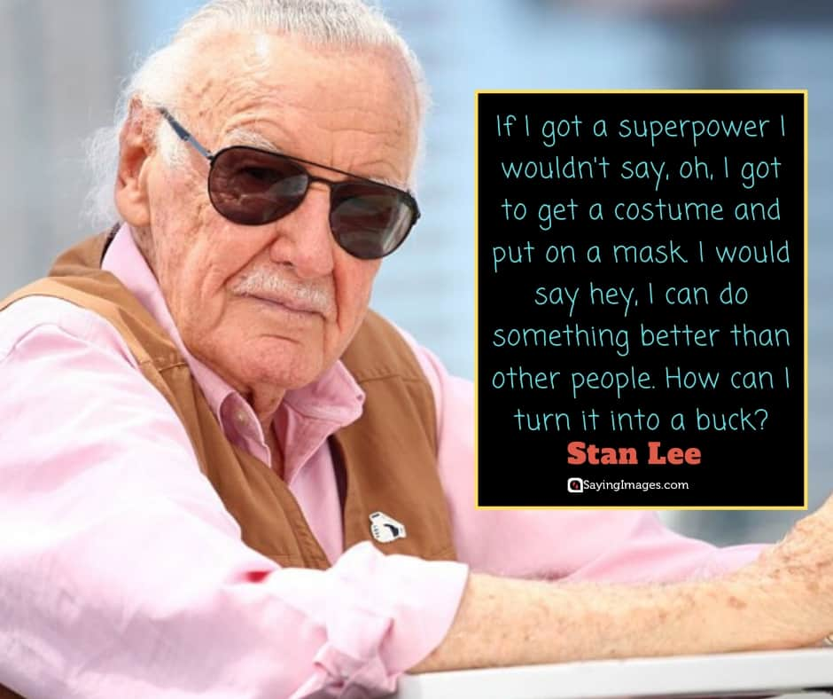 stan lee superpower quotes