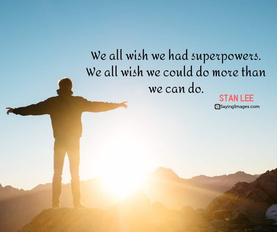 stan lee wish quotes