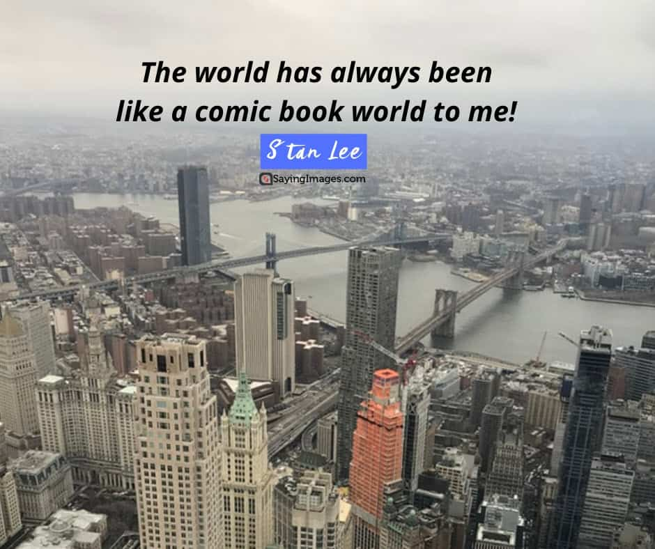 stan lee world quotes