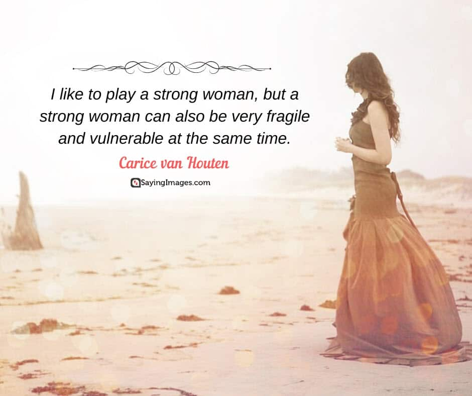 strong women fragile quotes