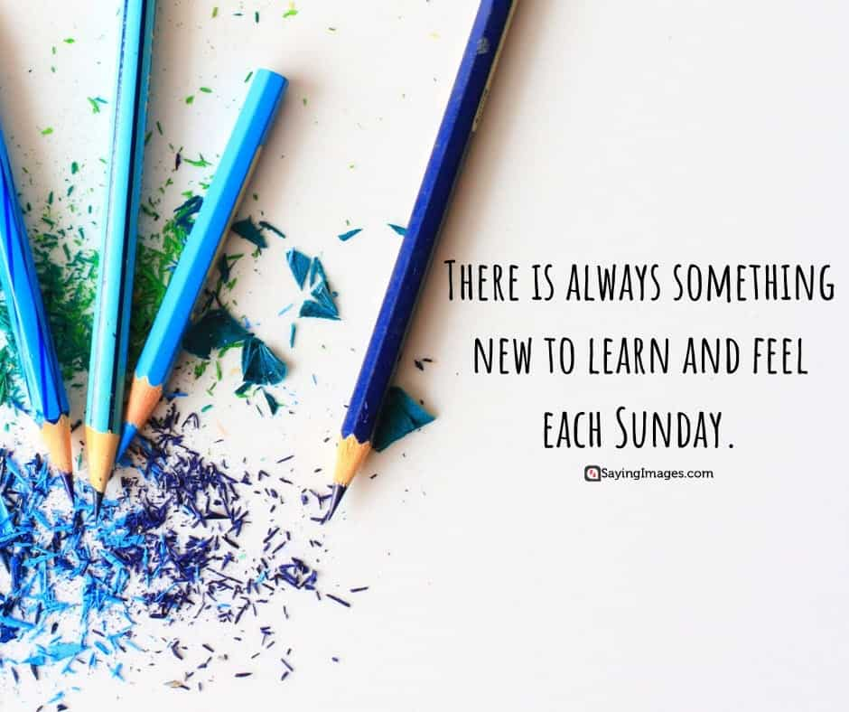 sunday learn quotes