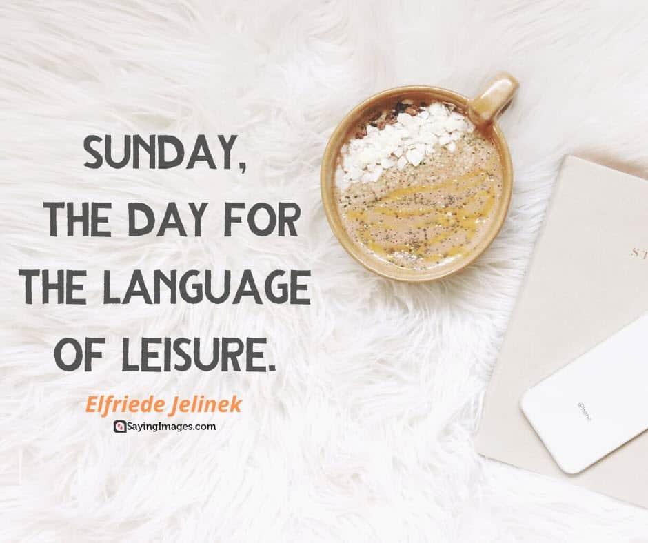 sunday leisure quotes