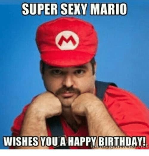 super sexy birthday mario meme