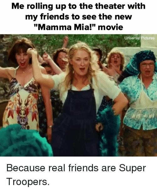 super troopers mamma mia meme