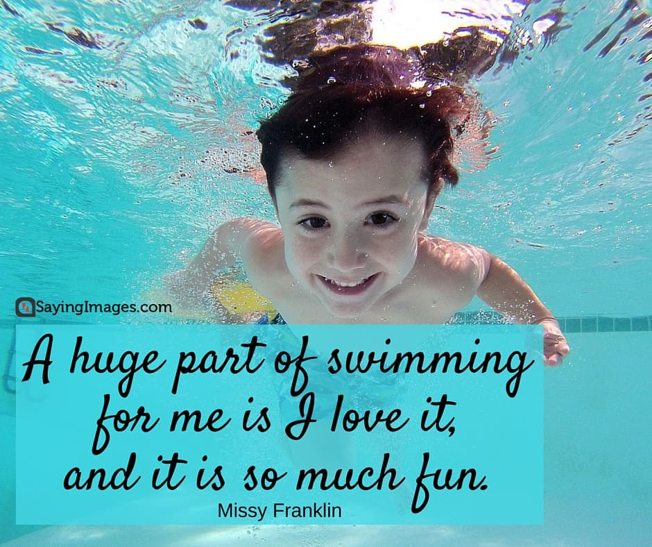 50 Fun And Motivational Swimming Quotes Sayingimages