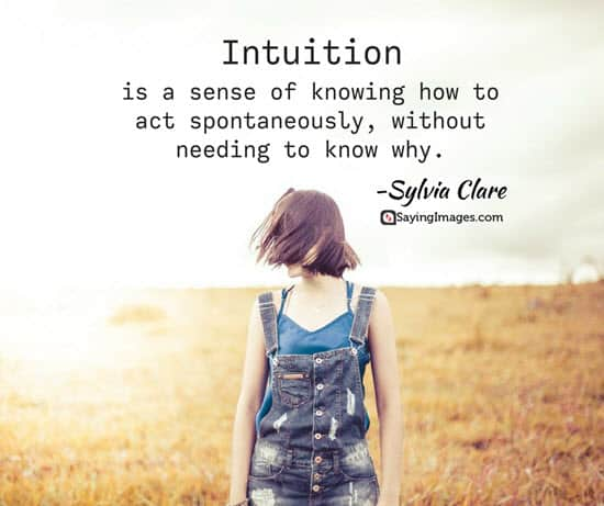 20 Intuition Quotes Thatll Make You Listen To Your Inner Voice