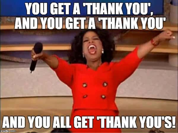 thank you you all get memes