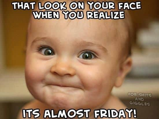 Funny Meme Its Friday : Almost friday funny memes friday.best of the funny meme