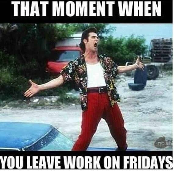 Friday Meme: 20 Leaving Work On Friday Memes That Are Totally True