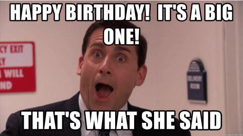 thats what she said happy birthday meme