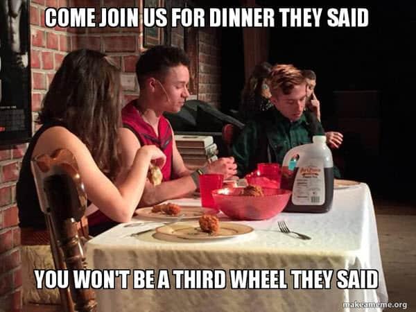 third wheel dinner meme