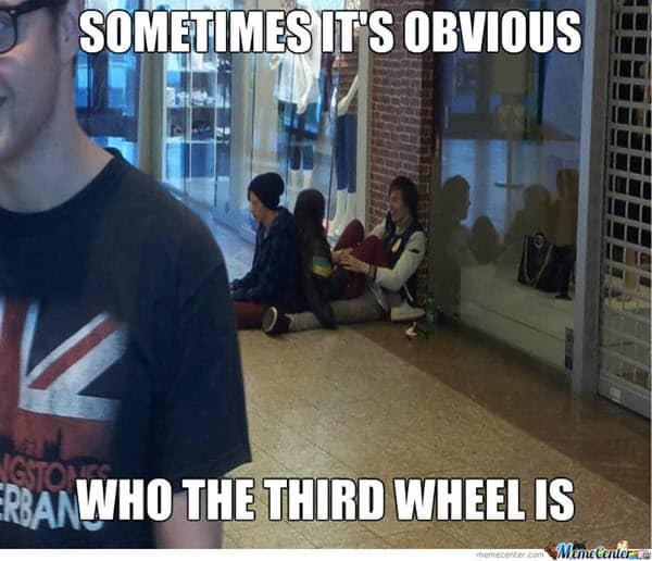 third wheel sometimes its obvious meme