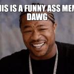 funny ass meme