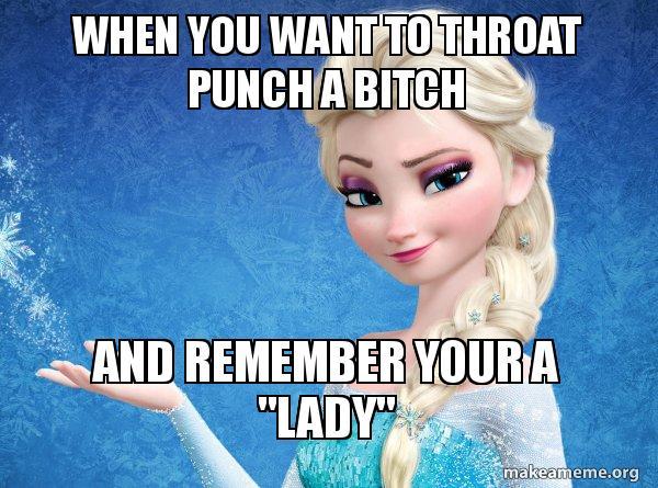 throat punch a bitch meme
