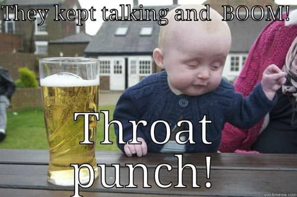throat punch kept talking meme