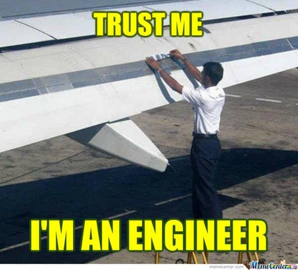 trust engineer memes