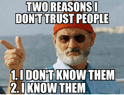 trust reasons memes