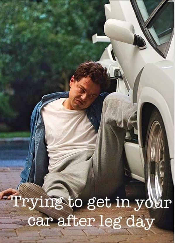 25 Hilarious After Leg Day Meme Sayingimagescom