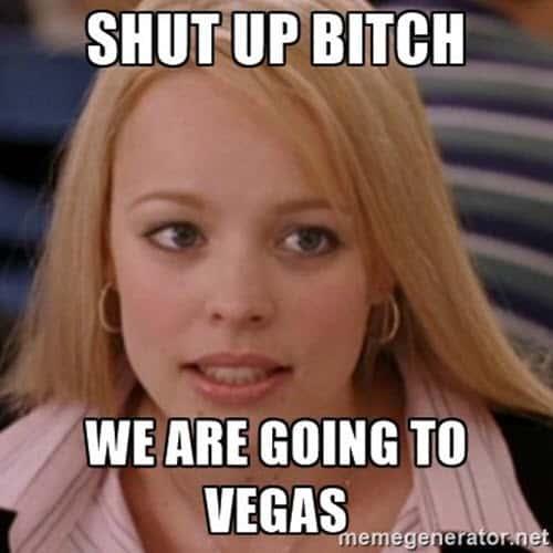 vegas shut up meme