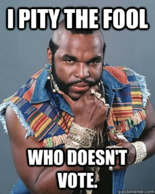 voting i pity the fool meme