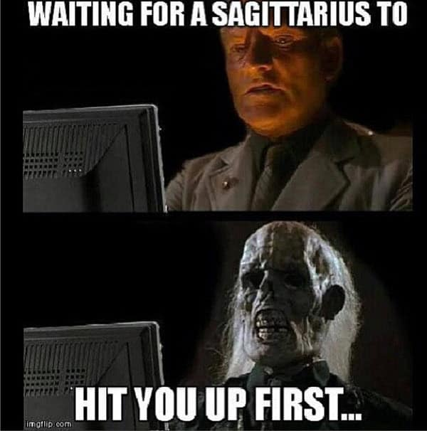 waiting for a sagittarius meme
