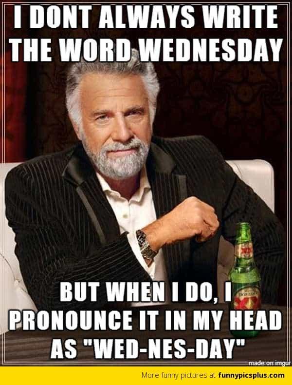 wednesday i dont always meme