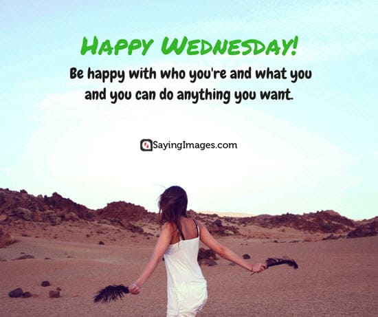 20 Wednesday Quotes To Get You Through The Week Sayingimagescom