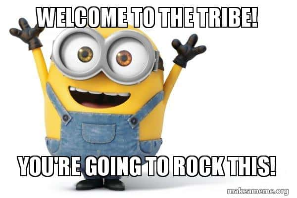 welcome to the tribe meme