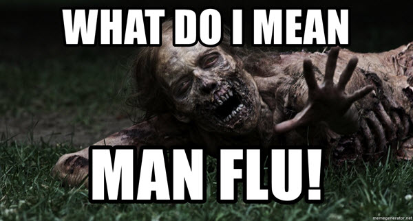 what do i mean man flu meme