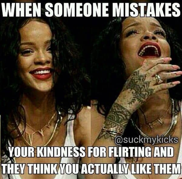 flirting memes sarcastic quotes memes people say