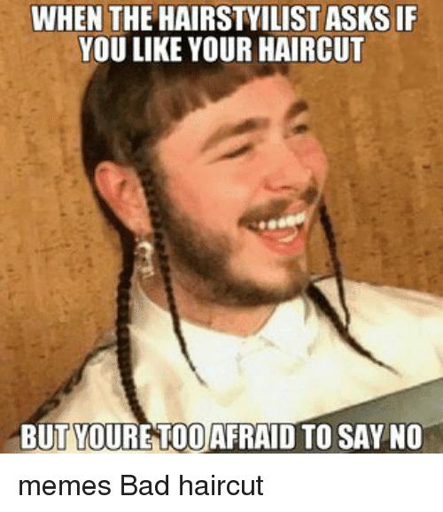When You Get A Bad Haircut