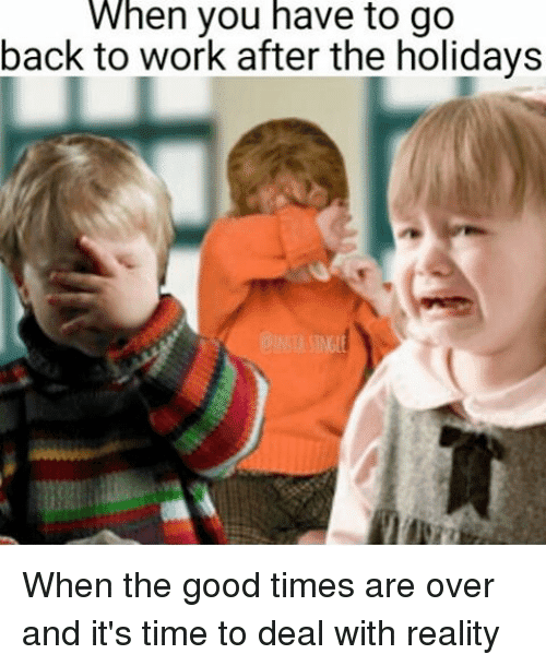 18 Back To Work Memes Thatll Make You Feel Extra Enthusiastic