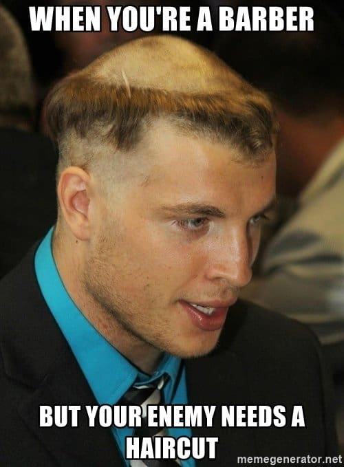 when youre a barber bad haircut meme 27 bad haircut memes to make you laugh sayingimages com