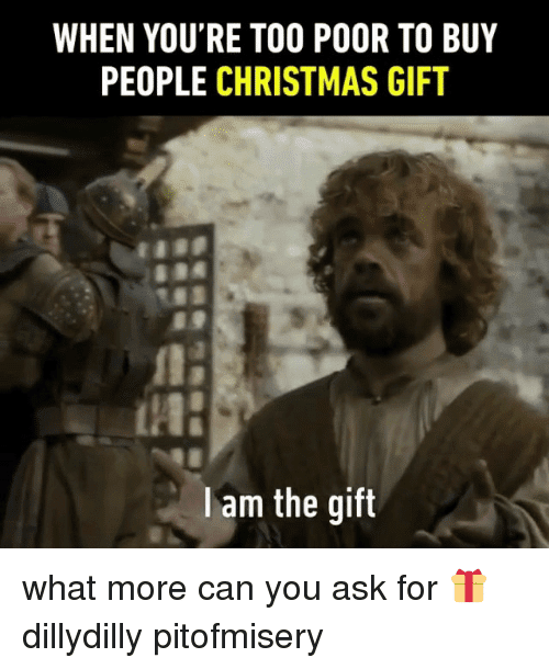 Early Christmas Present Meme.24 Christmas Gift Memes You Definitely Need To See This Year