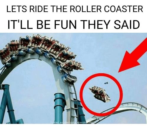 will be fun rollercoaster meme