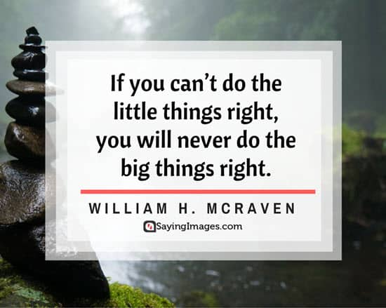 william h mcraven little things quotes