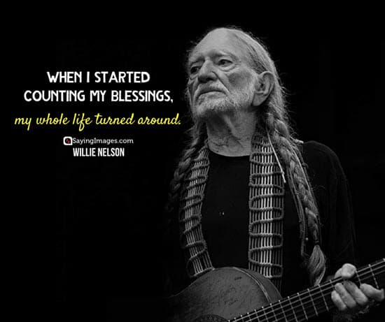 willie nelson gratitude quotes