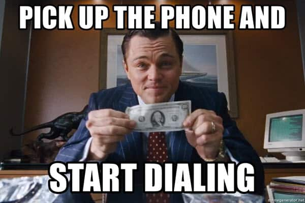 wolf of wall street pick up the phone meme
